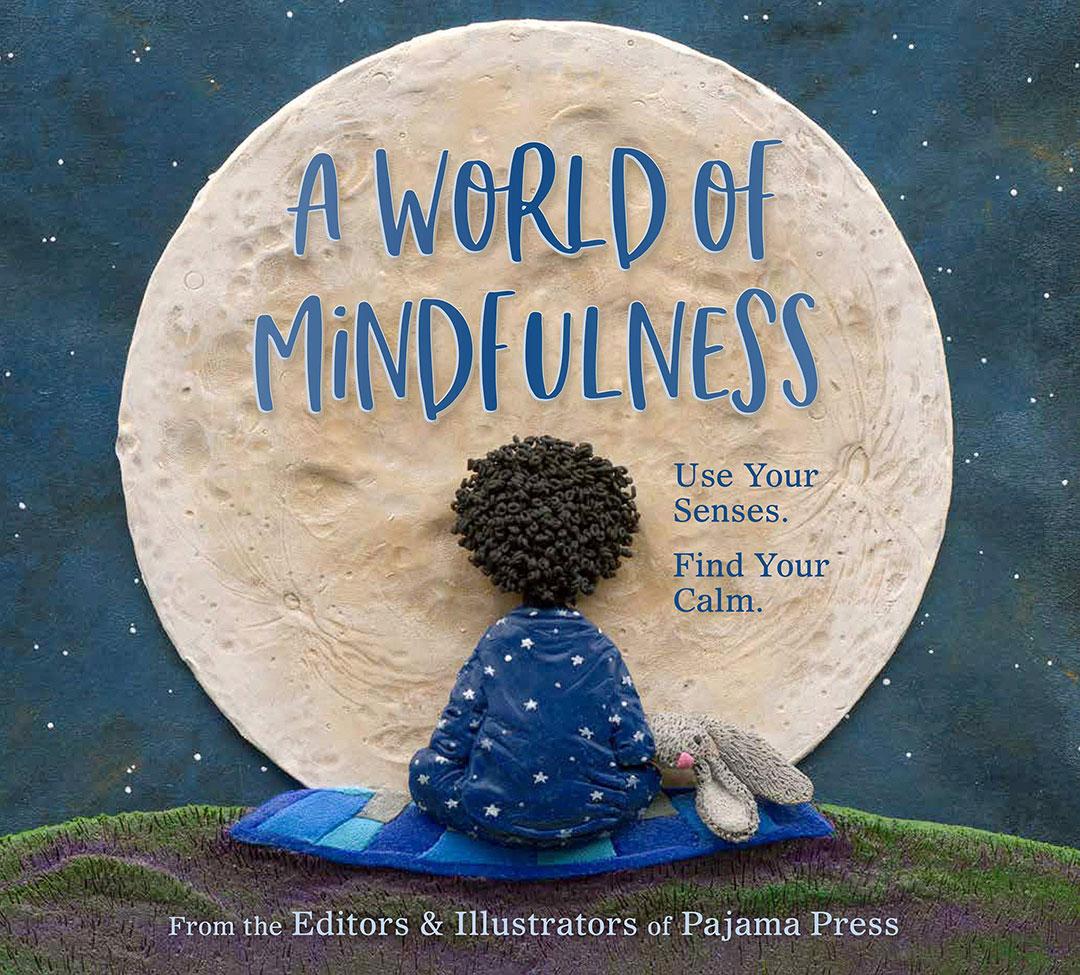 A World of Mindfulness cover Pajama Press